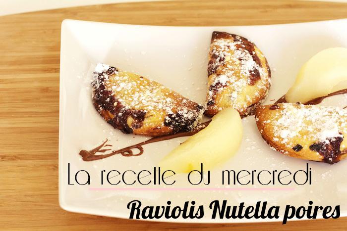 La recette du mercredi #3 : Raviolis Nutella poires
