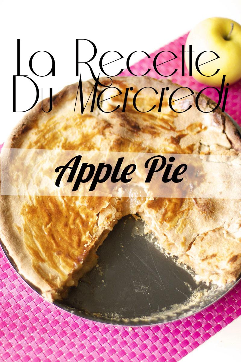 La Recette du Mercredi #21 : Apple Pie