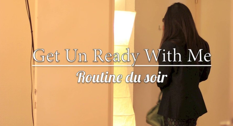 Get UnReady with me : routine du soir