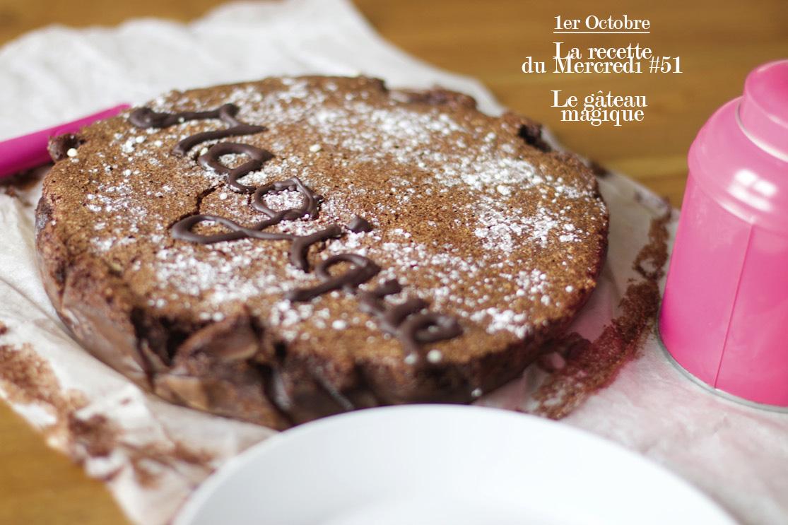 La recette du mercredi #51 : le gâteau magique