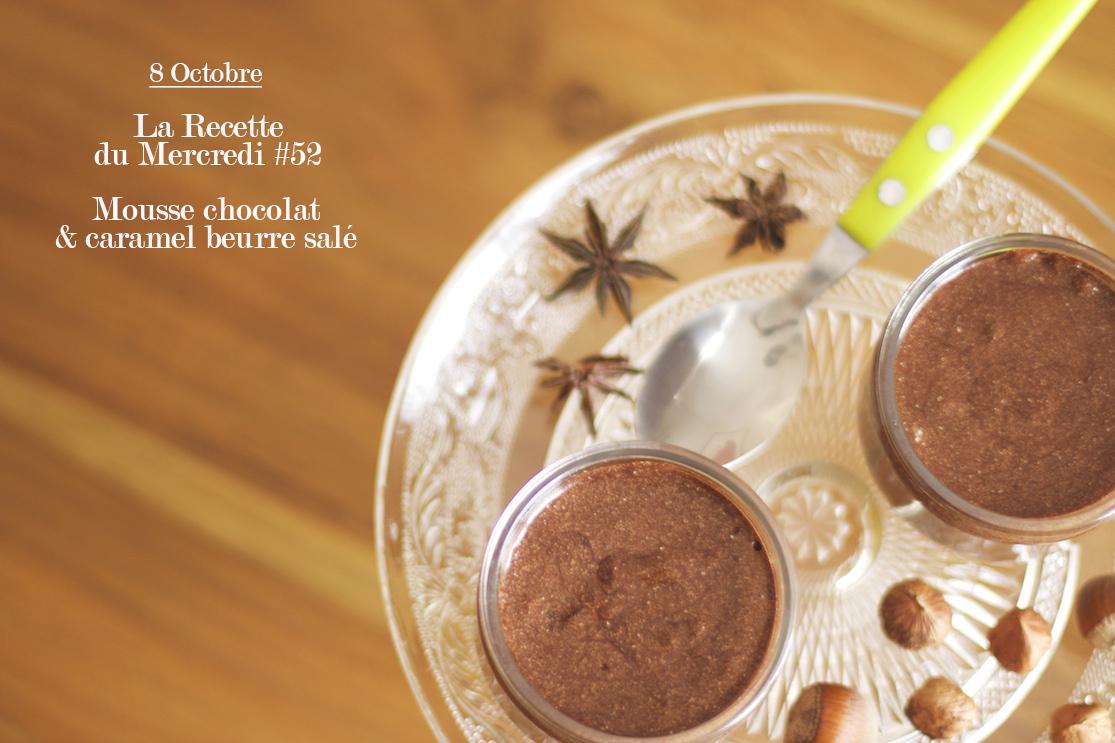 La recette du mercredi #52 : mousse chocolat caramel beurre salé