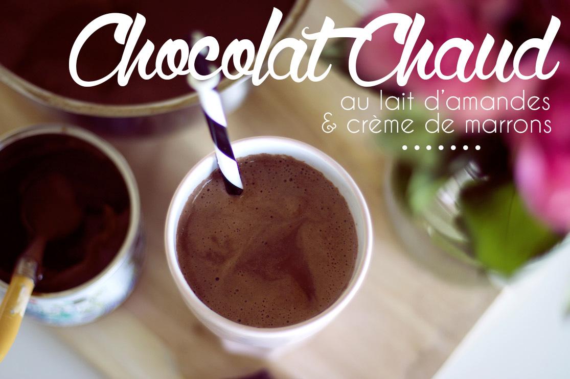 Chocolat chaud au lait d'amandes et crème de marrons
