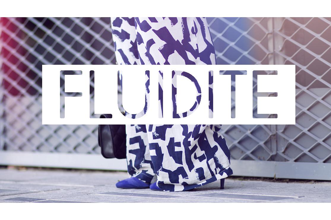 La fluidité
