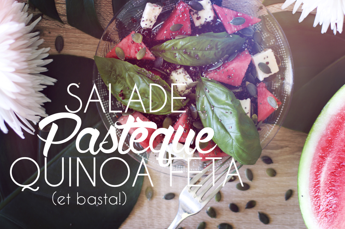 Salade pastèque quinoa feta