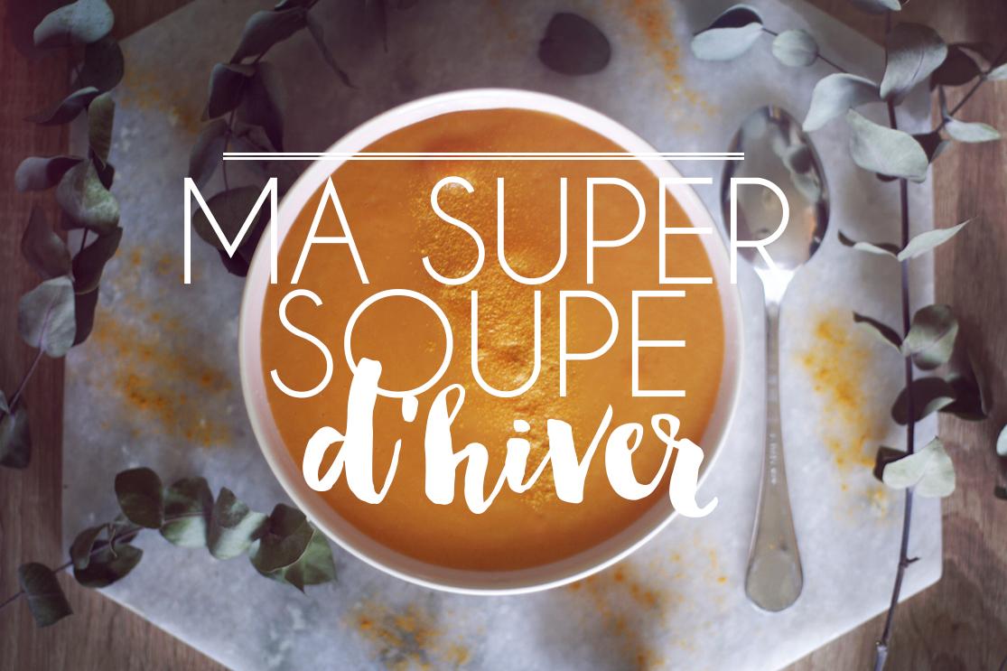 Ma Super Soupe d'Hiver