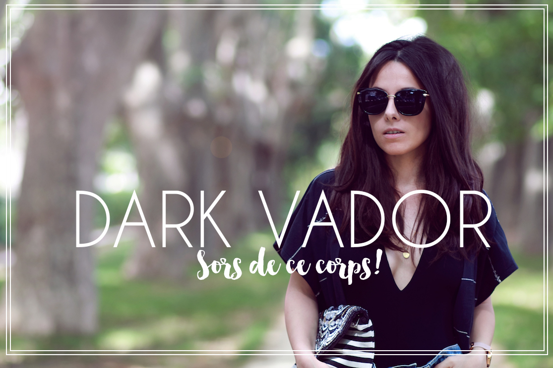 Dark Vador sors de ce corps!