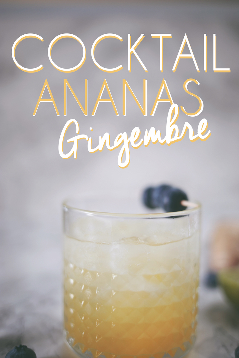 Cocktail ananas gingembre