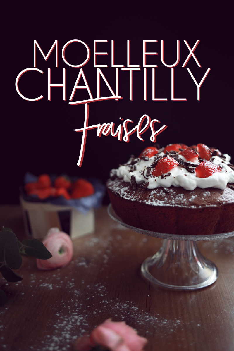 Moelleux chocolat chantilly fraises