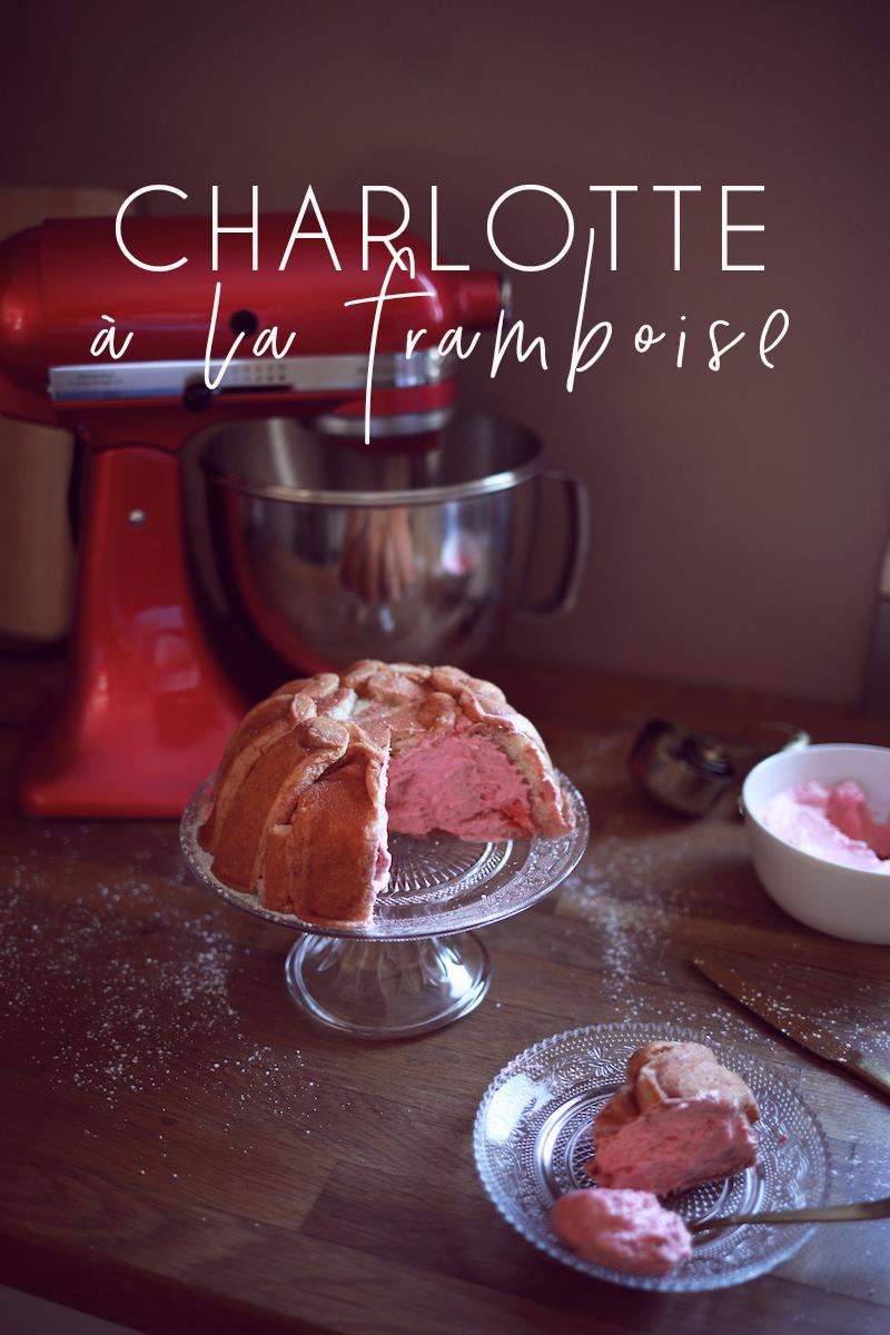 Charlotte à la framboise [octobre rose avec KitchenAid]