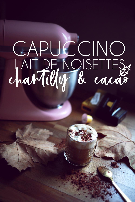 Cappuccino lait de noisettes, chantilly & cacao [concours inside]