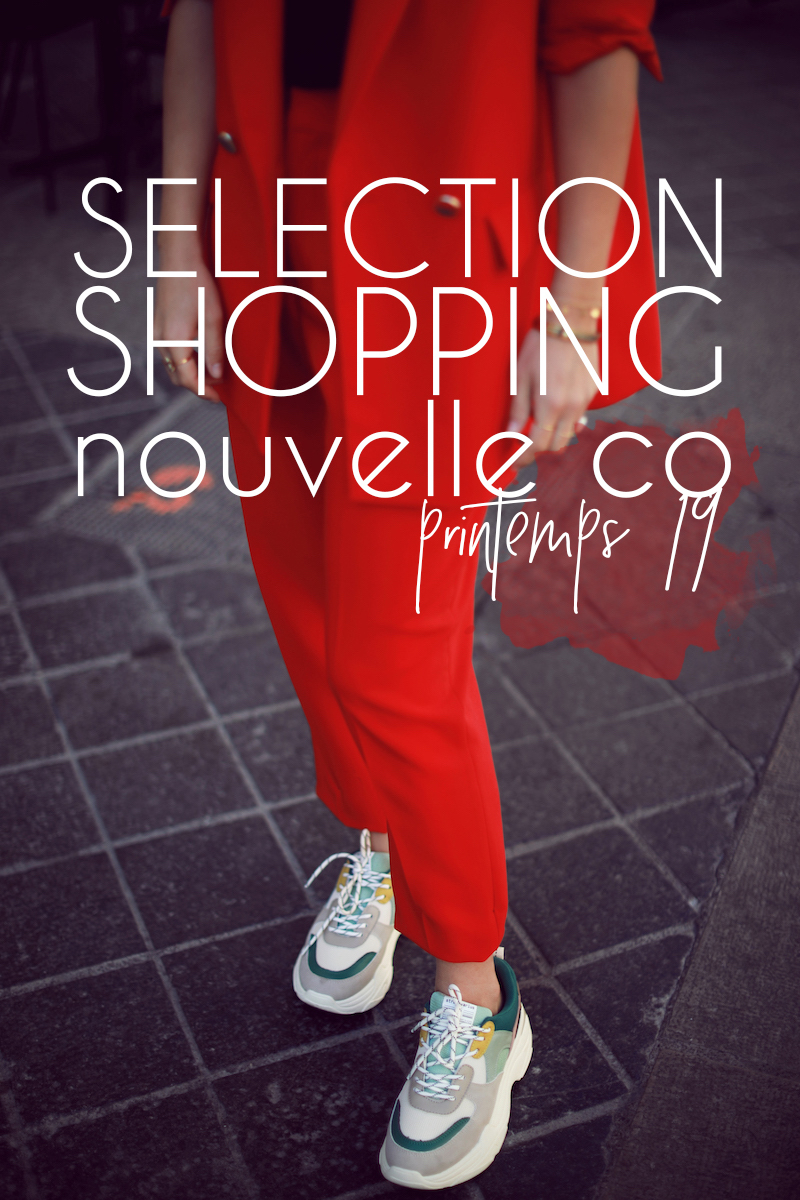 Sélection shopping nouvelle co #printemps19